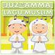 Juz Amma & Lagu Anak Muslim by EduNet Indonesia
