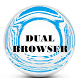 Dual Browser by uniquedevelopers