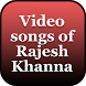 Video songs of Rajesh Khanna by Quincy Hardin
