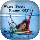 Water GIF Photo Frame Editor by Mountain Pixels
