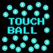 Touch Ball by Rocket Shark