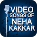 Video songs of Neha Kakkar by Lovely Honey
