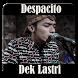 Lagu Despacito Versi Dek Lastri