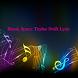 Blank Space Taylor Swift Lyric by Music Songs Top Hits Lyrics Free