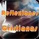 Reflexiones Cristianas by Dev. Jorge