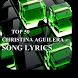 Christina Aguilera Top Lyrics by TECdev