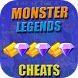 Cheats For Monster Legends Prank ! by APPSFORYOU DEV