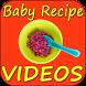 Baby Recipes VIDEOs by Pyaremohan Madanji