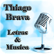 Thiago Brava Letras & Musica by StarStudioCo