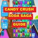 Guide For Candy Crush Soda by megan