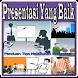 Presentasi Yang Baik by Galih_Studio