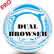 Dual Browser Pro by uniquedevelopers