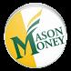 Mason Money by JSAMobile