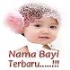 Kumpulan Nama Bayi Terbaru by AttenTS Apps