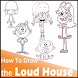 How To Draw Loud House characters by HowToDraw Applications