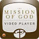 Mission of God Video Player by LifeWay Christian Resources