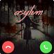 Fake Call From Killer Asylum