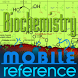 Biochemistry Study Guide by MobileReference