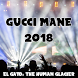 Gucci Mane 2018 The Human Glacier by Rulldev