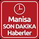Manisa Haber Son Dakika by ENAR