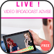 Live Video Broadcast Advise by Super Lion Apps