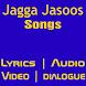 Songs Of Jagga Jasoos by SmartApps Media