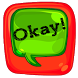 Free Chat Okay Messenger by Best Fun Android Apps