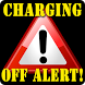 Charging OFF Alert! - SMS by We Jest Productions
