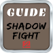 Cheats Shadow Fight 2 Guide by Pattranid Muangjaroen