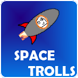 Space Trolls by SohamKamani