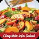 Công thức trộn salad (Salad Recipes) by VNP Technology