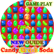 New Guide Candy Crush Soda by Restu.Ilahi