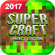 Super Craft Exploration by CRAFT EXPLOIRATION