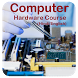 Computer Hardware Course (Computer Repairing) by Dreamland Developers