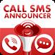 Call & SMS Announcer final by santursapps