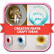 Creative Paper Craft Ideas by Kamugy Apps