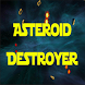 Asteroid Destroyer by SocialDebacle