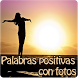 Palabras positivas con fotos by Entertainment LTD Apps
