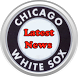 Latest Chicago White Sox News by TVNSoft