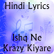 Lyrics of Ishq Ne Krazy Kiyare by KRISH APPS