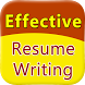 Effective Resume Writing by Jai Tuto