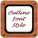 Outline Font Style by Top Phone Font Style