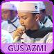 Kumpulan Lagu Sholawat Gus Azmi Terlengkap by Fake Calls 4 Fun