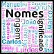 Nomes Origem e Significado by Version7D