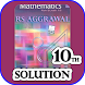 RS Aggarwal Class 10th Math Solution(offline)