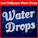 Water Drops Live Wallpaper by LiveWallpaperThemes