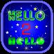 HELLO 2 HELLO by mmenterprise