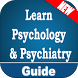 Learn Psychology And Psychiatry