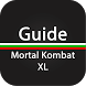 Guide for Mortal Kombat XL by Mega Guide