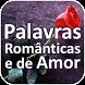 Palavras Românticas e de Amor by 1000apps